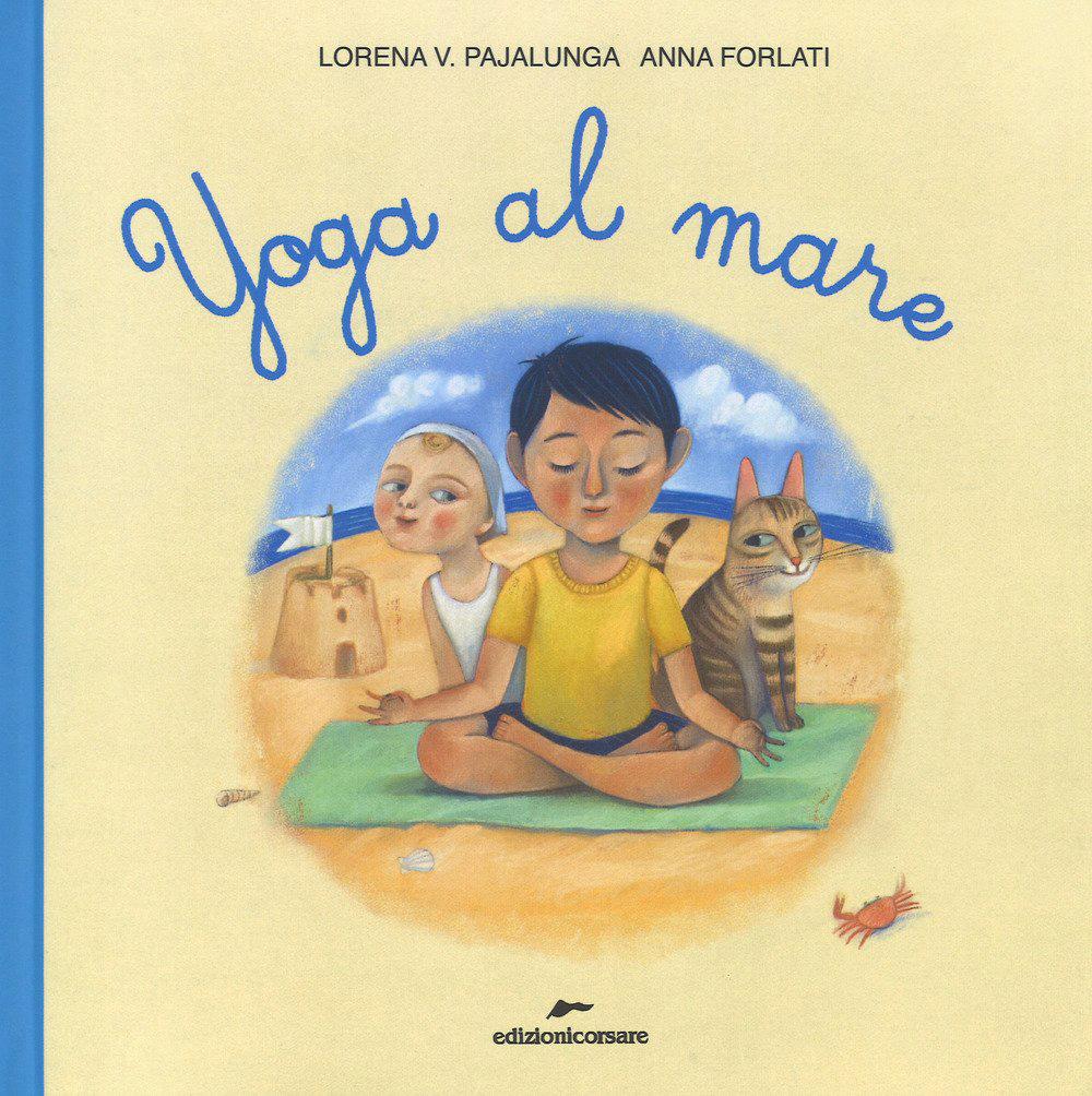 Yoga Al Mare - Lorena V. Pajalunga